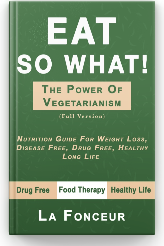 Eat So What!The Power of Vegetarianism